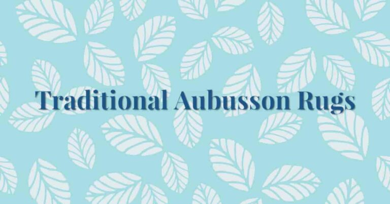 traditional aubusson rugs