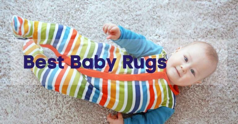 Best Rugs For Babies To Crawl On