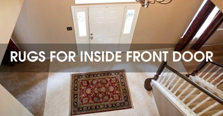 Best Rugs For Inside Front Door