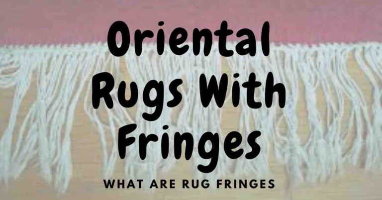 Oriental Rugs With Fringe